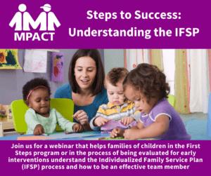 Steps to Success: Understanding the IFSP @ Webinar